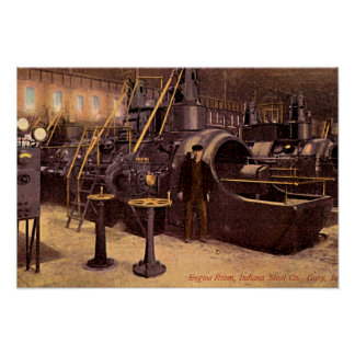 Gary, Indiana Engine Room Steel Plant 1910 Poster