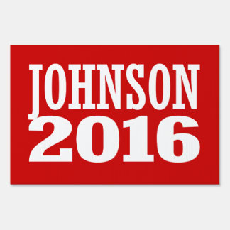 Gary Johnson 2016 Sign