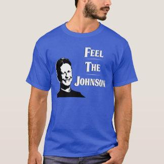 Gary Johnson - Feel the Johnson T-Shirt