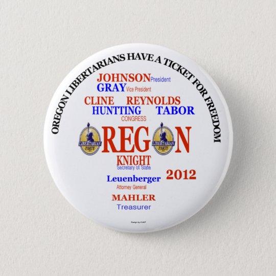 Gary Johnson Oregon Libertarians Ticket Pinback Button