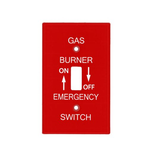 Gas Burner Emergency Switch Plate Safety Signage Cover Zazzle