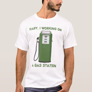 Gas Dating Message T-Shirt