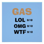 GAS, LOL, 9/10, OMG, 9/10, WTF, 9/10 POSTER