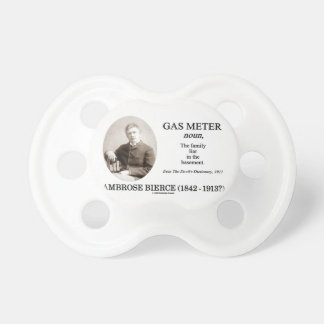 Gas Meter Ambrose Bierce The Devil s Dictionary Baby Pacifiers
