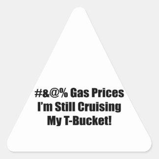 #&@% Gas Prices Im Still Cruising My Tbucket Triangle Sticker