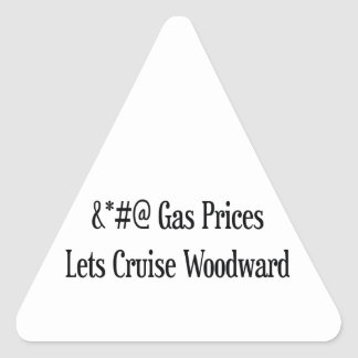 Gas Prices Lets Cruise Woodward Woodward Gifts Sticker