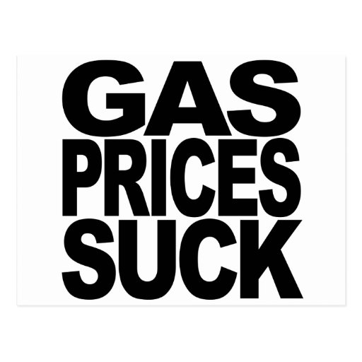 Gas Prices Suck Post Cards