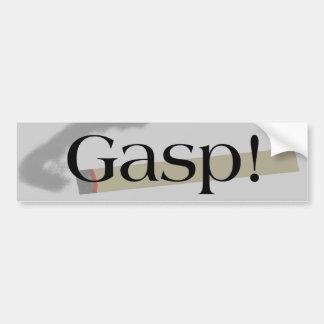 Gasp Smoking! Bumper Sticker