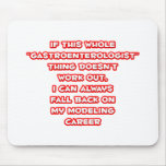 Gastroenterologist Humor ... Modeling Career Mouse Pads
