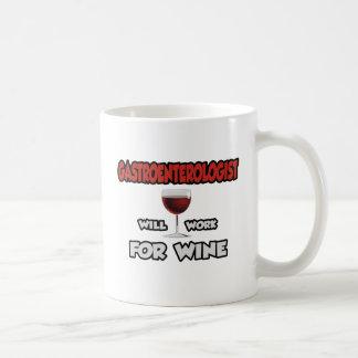 Gastroenterologist ... Will Work For Wine Coffee Mug