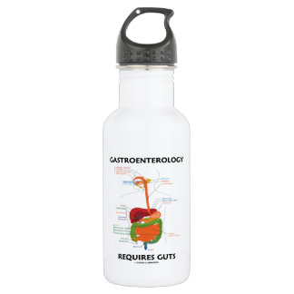 Gastroenterology Requires Guts (Digestive System) Water Bottle