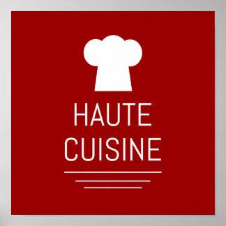 Gastrónomo Foodie de la cocina de Haute del Póster