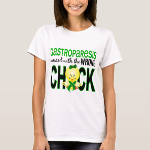 Gastroparesis Messed With Wrong Chick T-Shirt