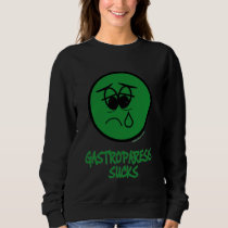 Gastroparesis Sucks Sweatshirt