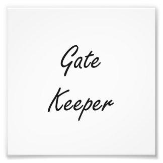 Gate Keeper Artistic Job Design Photo Print