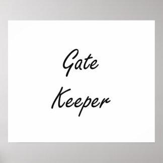 Gate Keeper Artistic Job Design Poster