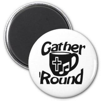 Gather Round 2 Inch Round Magnet