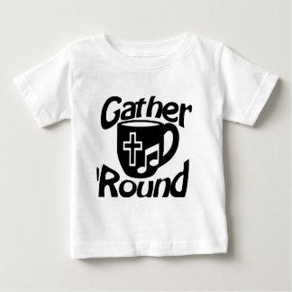 Gather Round Baby T-Shirt