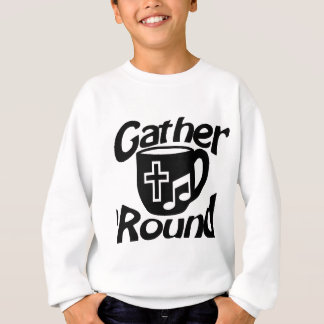 Gather Round Sweatshirt