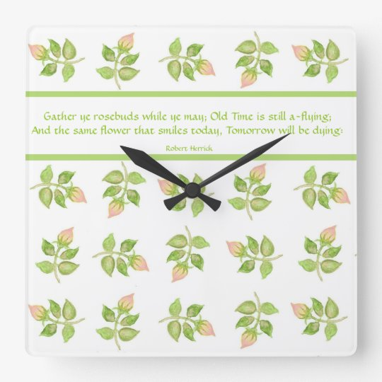 Gather ye Rosebuds Quote Wall Clock