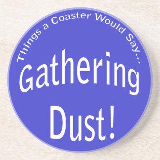 Gathering Dust Coaster