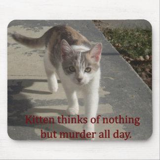 Gatito del asesinato alfombrillas de ratón