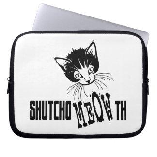 Gatito grosero - cierre su boca funda computadora