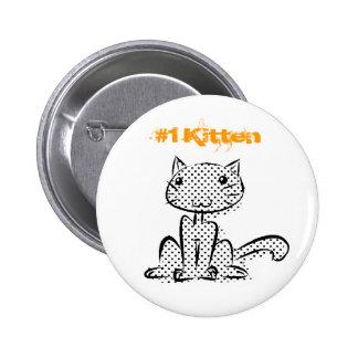 Gatito que se sienta #1 pin redondo de 2 pulgadas