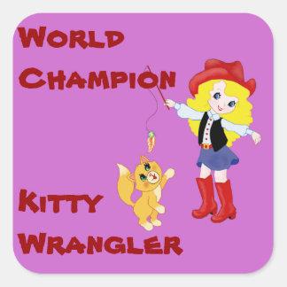 Gatito Wrangler del campeón del mundo Pegatina Cuadrada