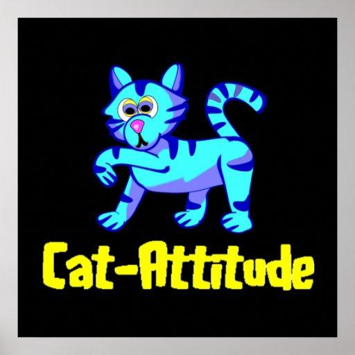 Gato-Actitud Póster