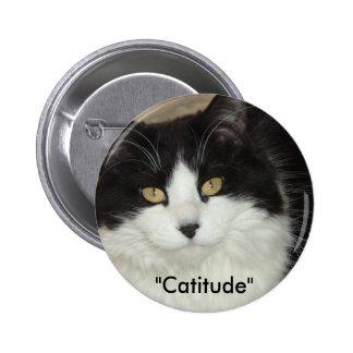 Gato de Catitude con una actitud Pin Redondo De 2 Pulgadas