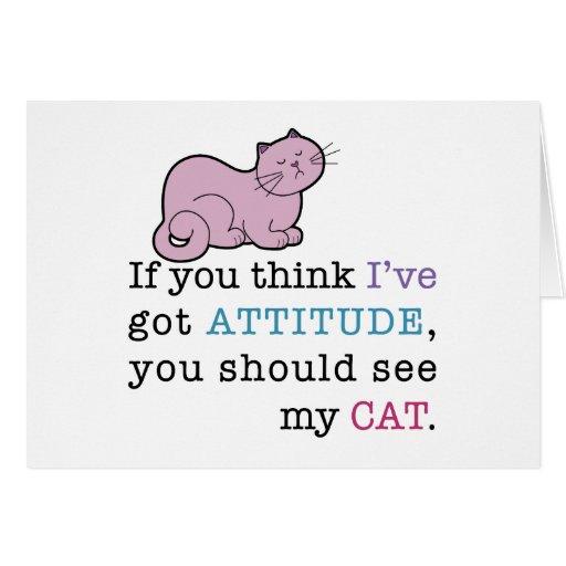 Gato divertido de la actitud de mi gato tarjetón
