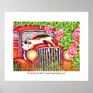 """Gato en un tejado caliente del coche"""" por Jamie Wo Póster"""