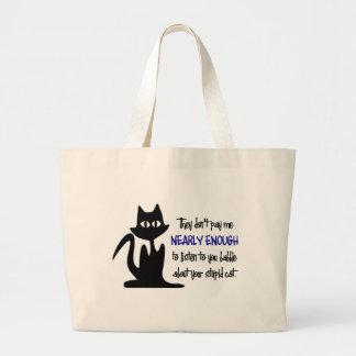 Gato estúpido - diseño divertido del empleado bolsa tela grande
