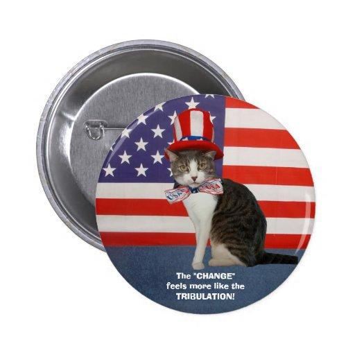Gato/gatito políticos divertidos pin redondo de 2 pulgadas