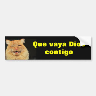 Gato - Que Vaya Dios Contigo (May God Go With You) Bumper Sticker