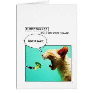 Gato y bróculi peludos del ~ de Funnies Tarjeta De Felicitación