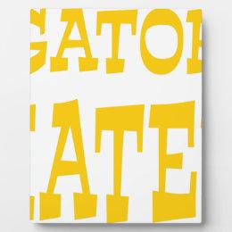Gator Hater Athletic Gold design Plaque