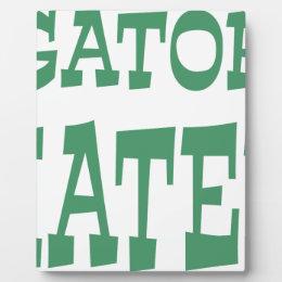Gator Hater Irish Green design Plaque