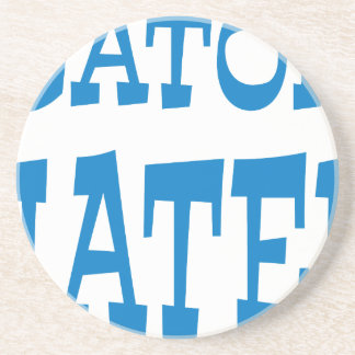 Gator Hater Powder Blue design Coaster