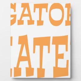 Gator Hater Tenn Orange design Plaque