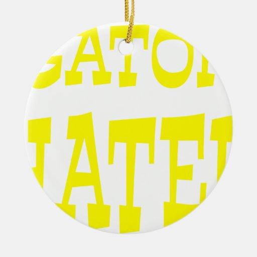 Gator Hater Yellow design Ornaments