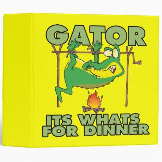 GATOR its whats for dinner funny cartoon Binder