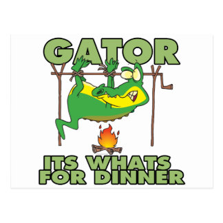 GATOR its whats for dinner funny cartoon Postcard