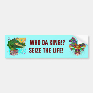 Gator, Who Da King!?  with The King Bumper Sticker