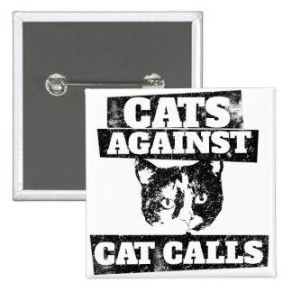 Gatos contra llamadas del gato pin cuadrado