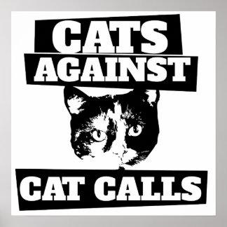 Gatos contra llamadas del gato póster