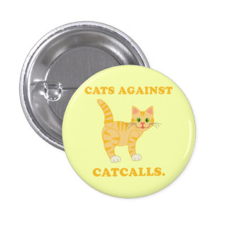 """""""Gatos contra silbidos """" Pin Redondo De 1 Pulgada"""