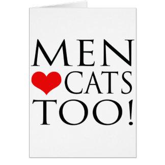¡Gatos del amor de los hombres también! Tarjetas