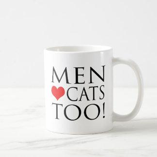 ¡Gatos del amor de los hombres también! Tazas